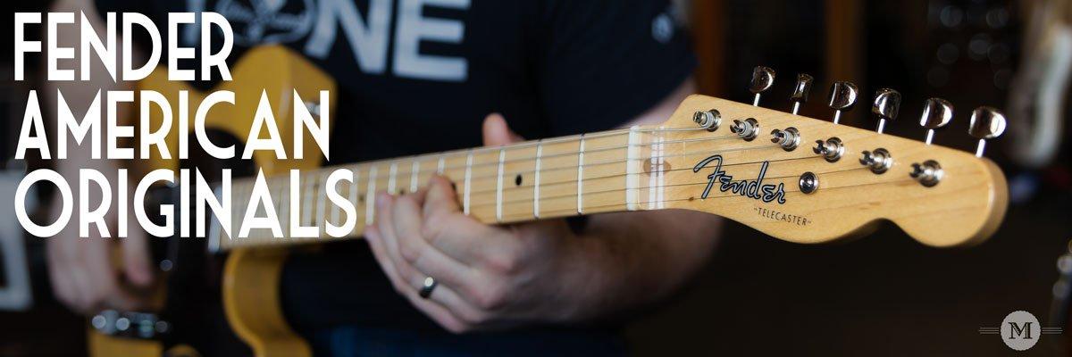 Fender American Originals Guitars