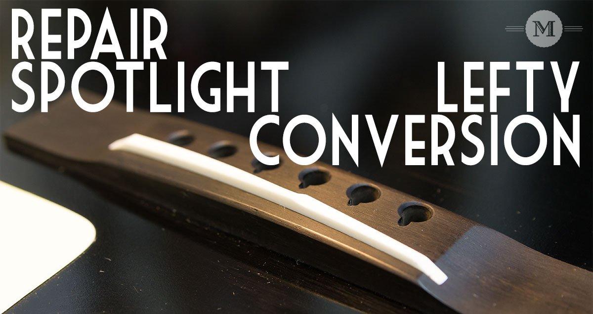 Repair Spotlight Lefty to Right Conversion